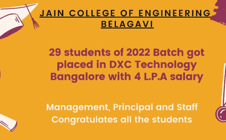 29 students of 2022 Engineering batch got selected in DXC Technology Bangalore